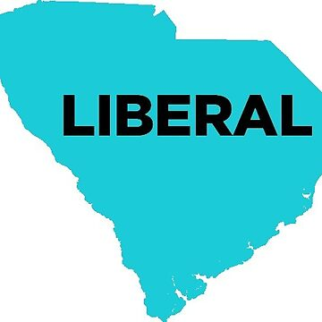 Liberal South Carolina - blue by wokesouth
