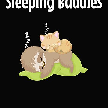Sleeping Buddies Lazy Sloth And Cat Napping  by VaSkoy