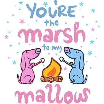 the Marsh to my Mallow by waldogs
