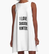 I Love Shadowhunters Funny Gift Idea A-Line Dress