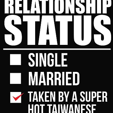 Relationship status taken by super hot Taiwanese Taiwan Valentine's Day by losttribe