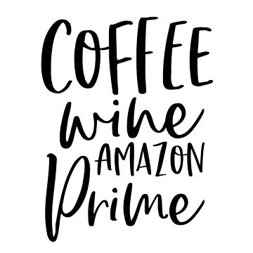 Coffee & Wine by kjanedesigns