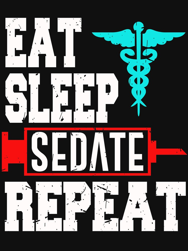 Nurse Anesthetist Anesthesiologist Sedate Repeat by kh123856