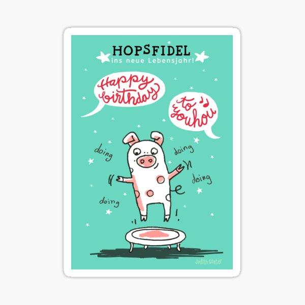Trampolinschweinchen - Hopsfildel ins neue Lebensjahr - Happy birthday to you Sticker