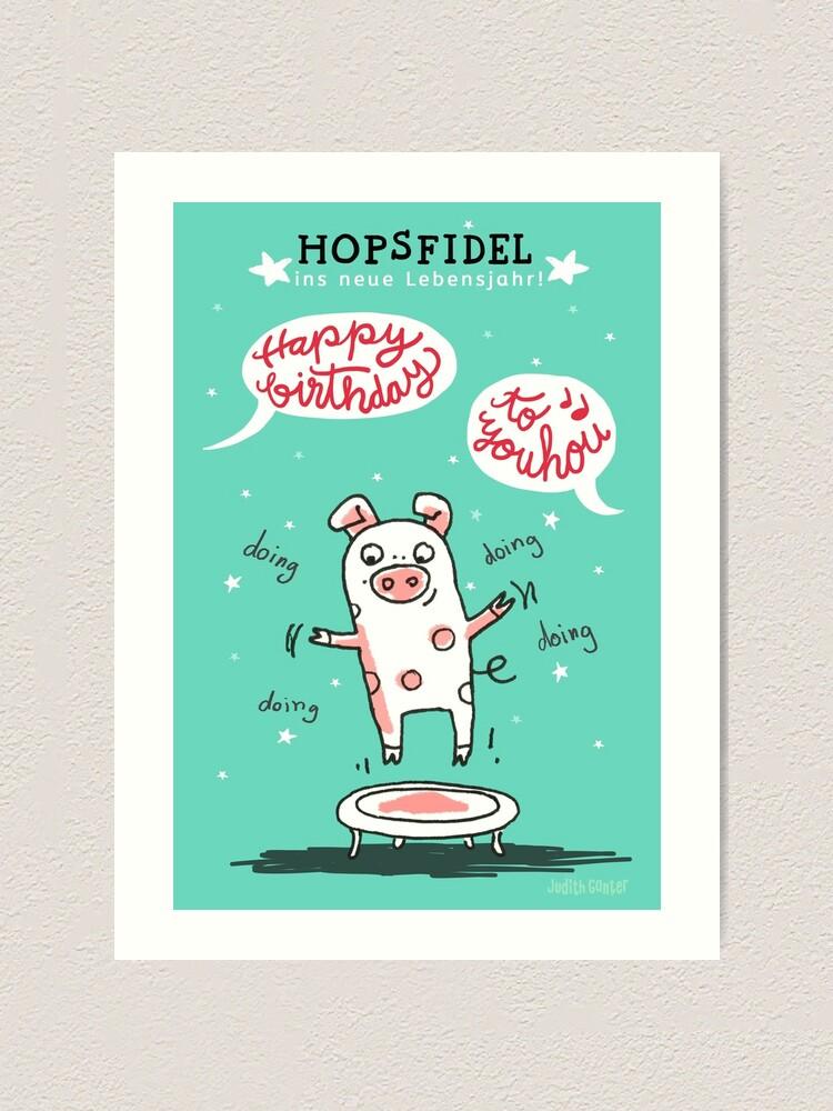 Alternative Ansicht von Trampolinschweinchen - Hopsfildel ins neue Lebensjahr - Happy birthday to you Kunstdruck