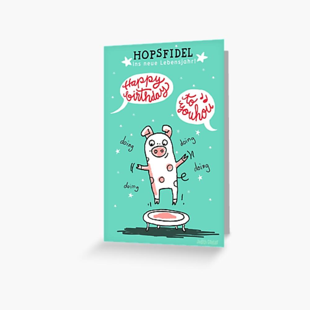 Trampolinschweinchen - Hopsfildel ins neue Lebensjahr - Happy birthday to you Grußkarte