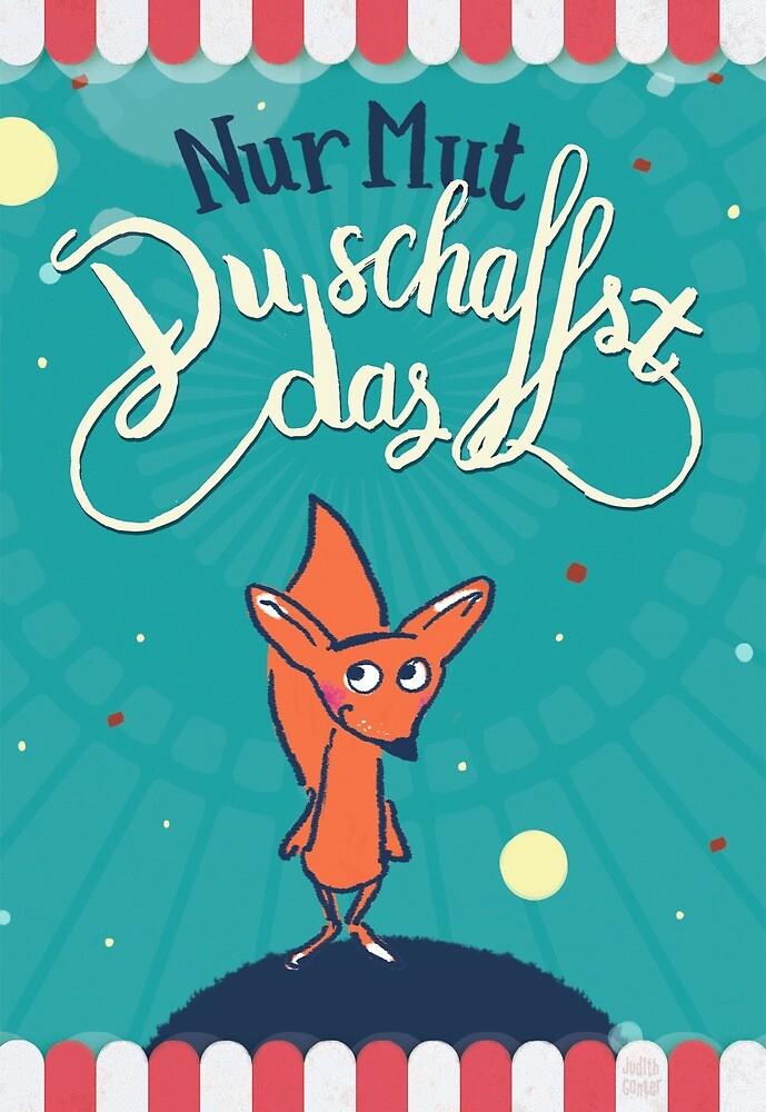 Fuchs - Nur Mut - Du schaffst das! von Judith Ganter