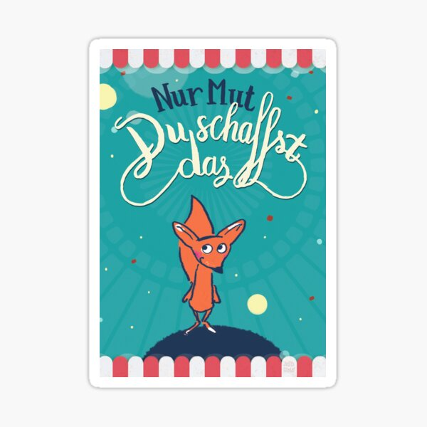 Fuchs - Nur Mut - Du schaffst das! Sticker
