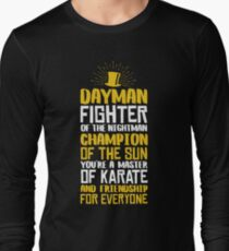 DAYMAN! Champion of the Sun! Long Sleeve T-Shirt
