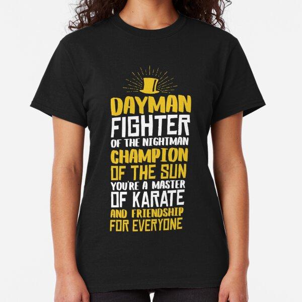 DAYMAN! Champion of the Sun! Classic T-Shirt