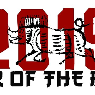 2019 Year of The Boar by HolidayT-Shirts