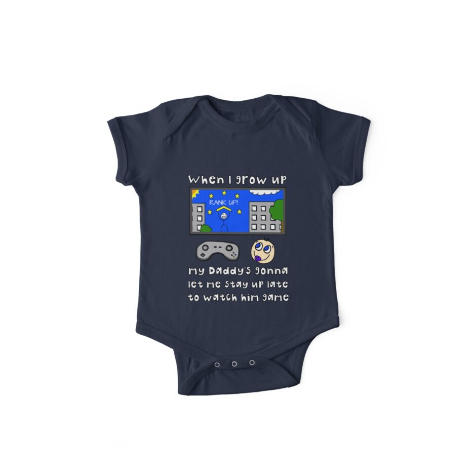 When I Grow Up Gamer Baby - Gaming Geek Parent by Nathan Fisher