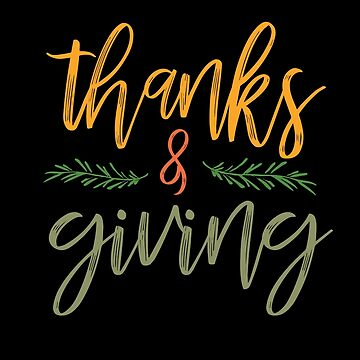 Thanks & Giving Thanksgiving Holiday by BUBLTEES