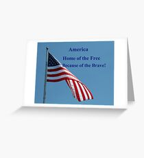 Flag, Home of the Free Greeting Card