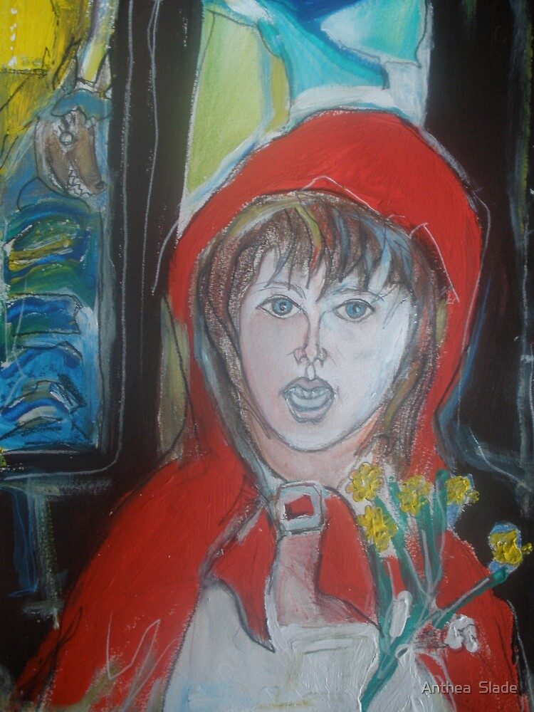 Little Red Riding Hood by Anthea  Slade