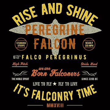 It's falconry Time! Peregrine Falcon Gift nad Apparel Collection for the Peregrine Falconer and Hawker by manbird
