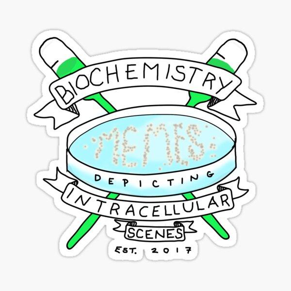 Biochemistry Memes Depicting Intracellular Scenes Sticker