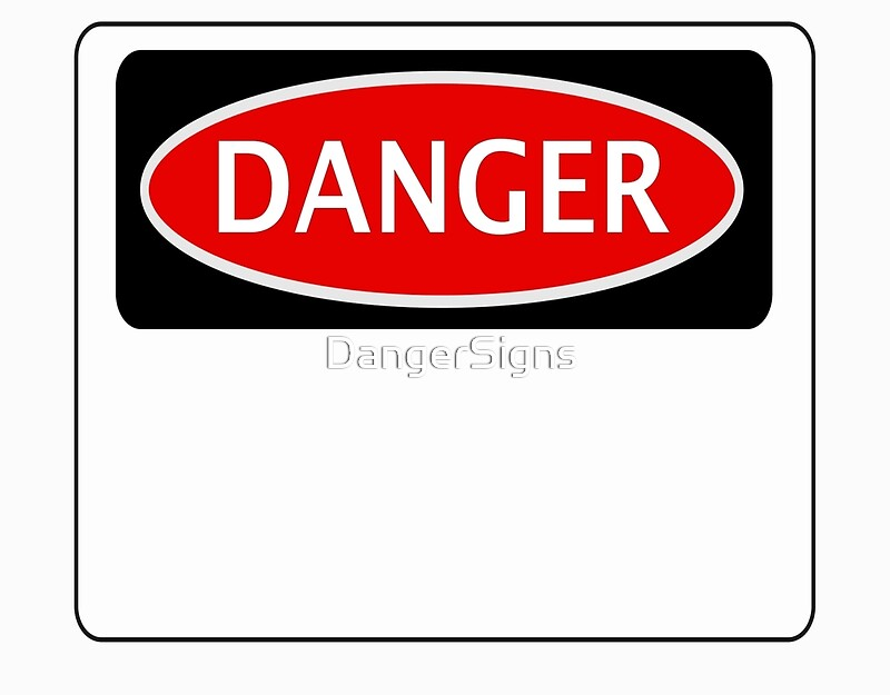 Quot Funny Blank Danger Safety Sign Template Add Your Own