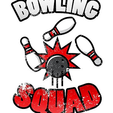 Bowling Squad Funny Team Bowling Gift by suvil