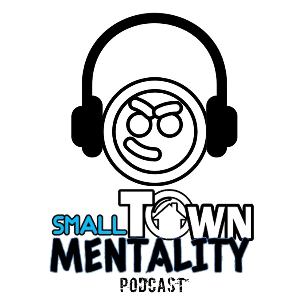 Small Town Mentality Podcast by TshirtsAF