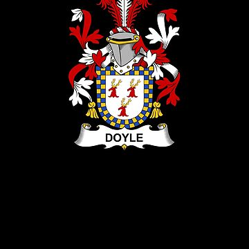 Doyle Coat of Arms - Family Crest Shirt by FamilyCrest