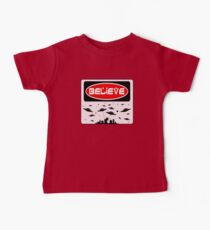 BELIEVE: UFO, FUNNY DANGER STYLE FAKE SAFETY SIGN Baby Tee