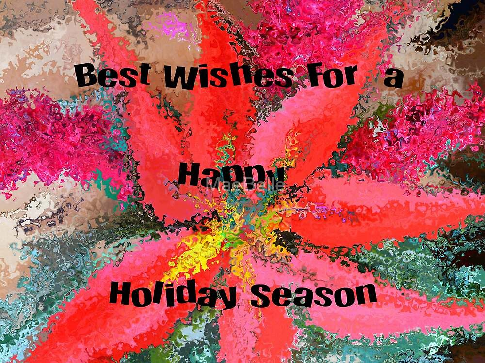 Happy Holidays..Christmas Card by MaeBelle