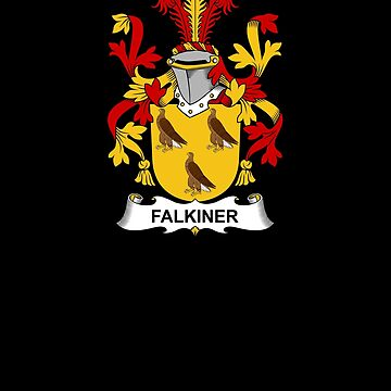 Falkiner Coat of Arms - Family Crest Shirt by FamilyCrest