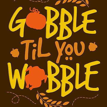 Gobble Til You Wobble by VomHaus