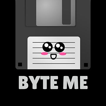 Byte Me Cute Diskette Pun by DogBoo