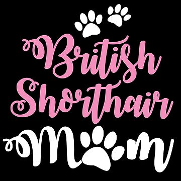 British shorthair CAT mom mum by jazzydevil