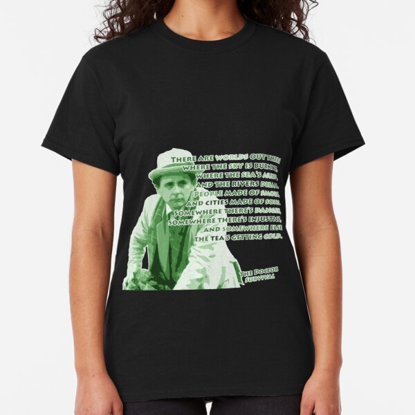 The Tea is Getting Cold Doctor Who Tee