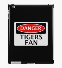 DANGER TIGERS FAN FAKE FUNNY SAFETY SIGN SIGNAGE iPad Case/Skin