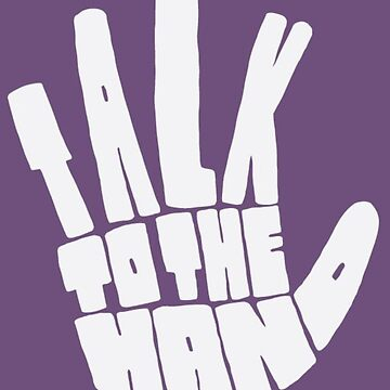 Talk to the hand by MworldTee