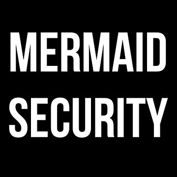 Mermaid Security Funny Beach Swimming Party by MadsJakobsen