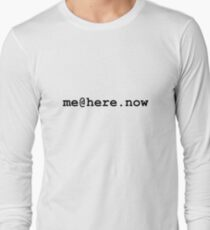 me@here.now Long Sleeve T-Shirt