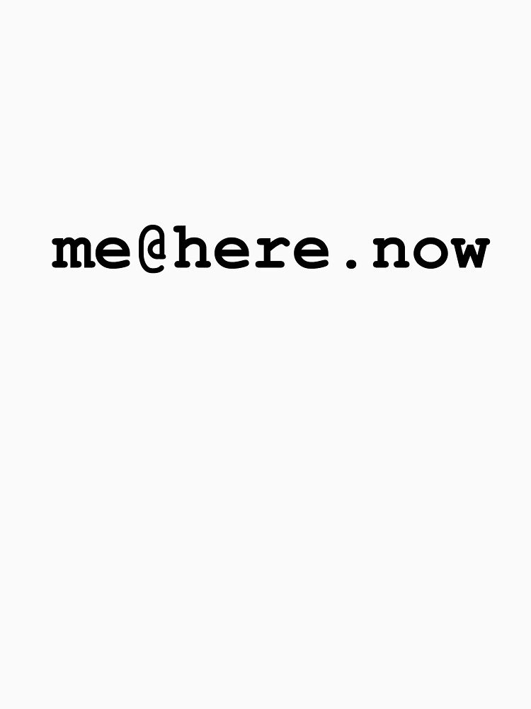 me@here.now by novelnetwear