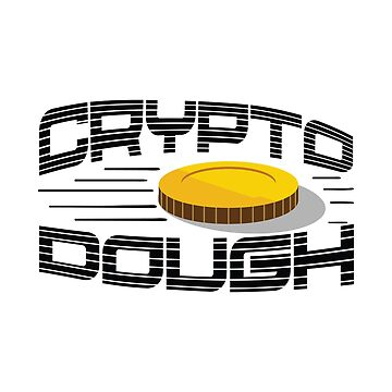 Crypto Dough by soondoock