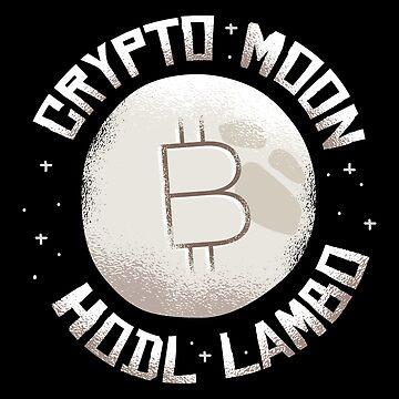 Crypto Moon Hodl Lambo by soondoock