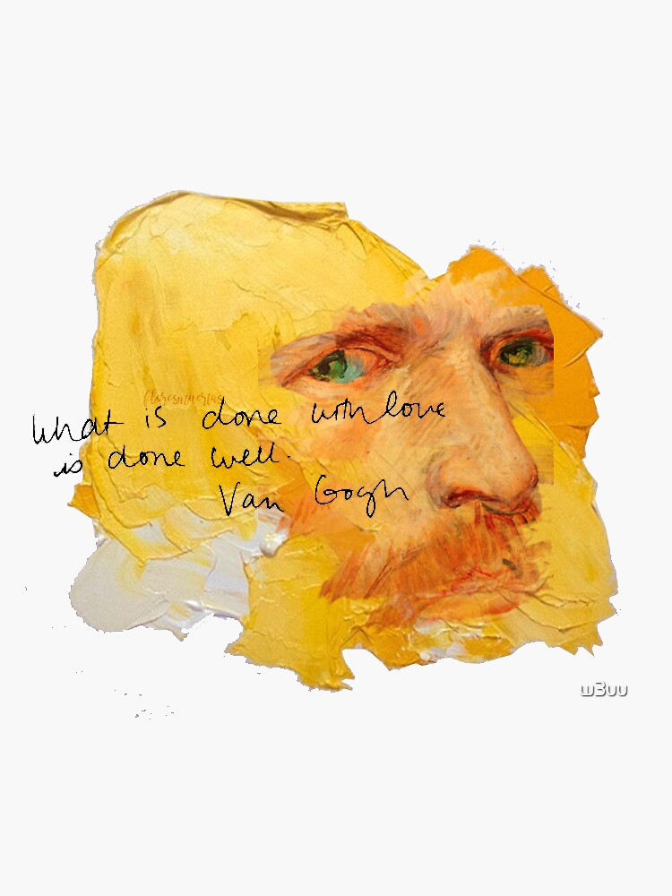 Van Gogh Art with Quote by w3uu