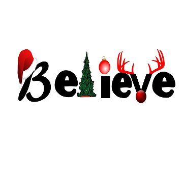 CHRISTMAS: BELIEVE by CalliopeSt