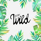 Stay Wild - Dschungel von Claudia Brüggen