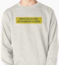 Bring Back the Mustard Sweaters Pullover