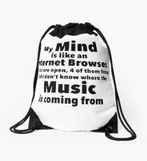 My Mind is like an Internet Browser Drawstring Bag