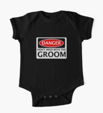 DANGER DON'T MESS WITH THE GROOM, FAKE FUNNY WEDDING SAFETY SIGN SIGNAGE One Piece - Short Sleeve