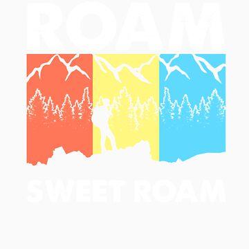 Roam sweet roam gift by LikeAPig