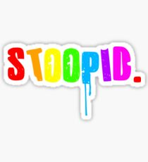 STOOPID Tekashi 6ix9ine Bobby Shmurda, Treyway, Tr3yway, Trayway, Sticker