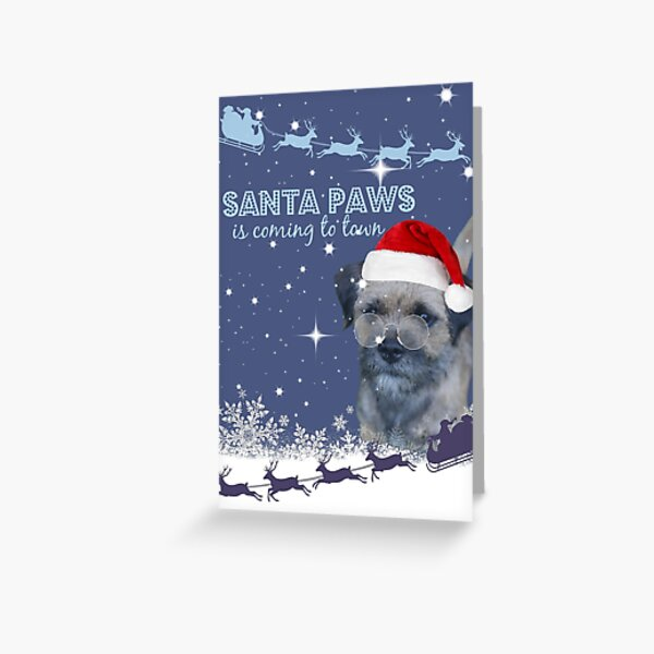 Border Terrier Christmas Card ~ Santa Paws Is Coming To Town Greeting Card