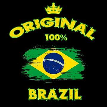 Brazil Original 100% / Gift South America by Rocky2018