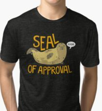 Seal of Approval Tri-blend T-Shirt